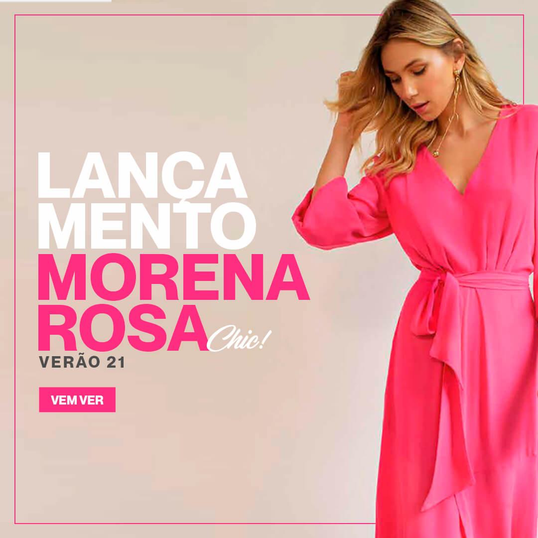 Lançamento Morena Rosa